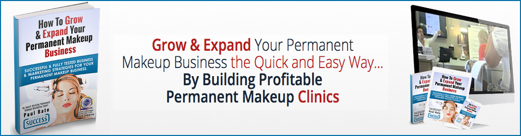 How To Grow & Expand Your Permanent Makeup Business Banner