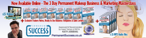Online-3-Day-Permanent-Makeup-Business-And-Marketing-Master-Class