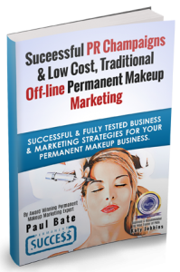 Success PR Campaigns & Low Cost Traditional Off-Line Permanent Makeup Marketing