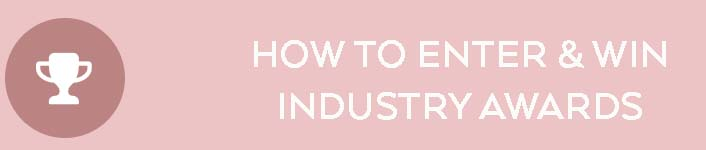 How to Enter and Win Industry Awards